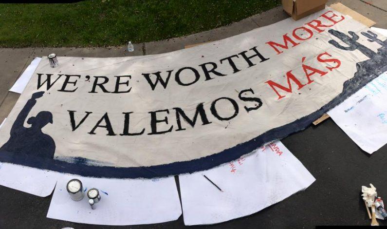 ¡Valemos más!, dicen trabajadores de Arizona