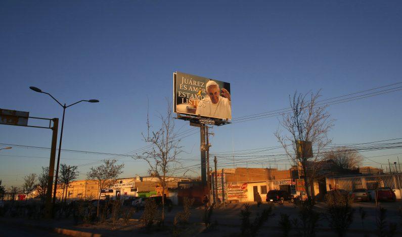 El papa visitará una Ciudad Juárez sin violencia